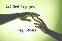 god help you help others